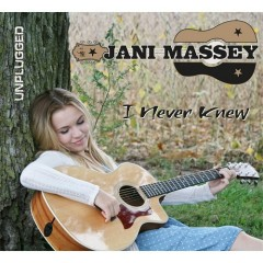 I Never Knew - Jani Massey