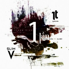 1 Lần (Remix Single) - SlimV, Trọng Hiếu