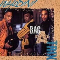 Bag A Trix - Whodini