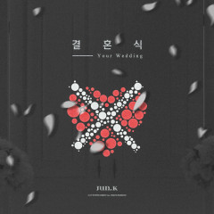 Your Wedding (Single) - Jun.K