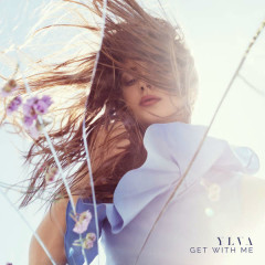 Get With Me (Single) - Ylva