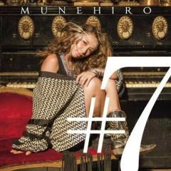 #7 - MUNEHIRO