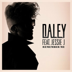 Remember Me - EP - Daley,Jessie J