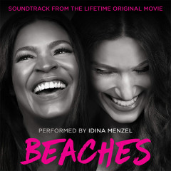 Beaches (Soundtrack from the Lifetime Original Movie) (EP) - Idina Menzel