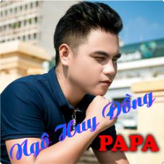 Papa - Ngô Huy Đồng