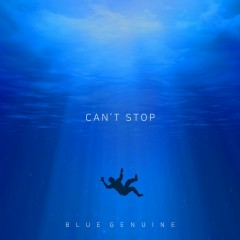 Can't Stop Fallin' In Love (Single) - Bluegenuine