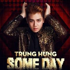 Một Ngày Nào Đó (Single) - Trung Hưng