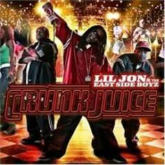 Crunk Juice (CD2) - Lil Jon