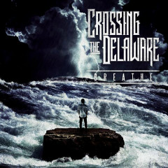Breathe - EP - Crossing The Delaware