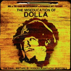 The Miseducation Of Dolla (CD1)