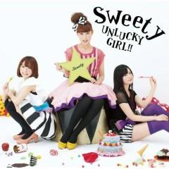 Unlucky Girl!!  - Sweety