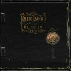 Music Bank (Lossless) (CD5) - Alice In Chains