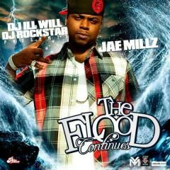 The Flood Continues - Jae Millz