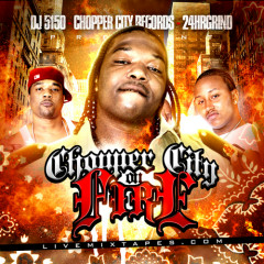 Chopper City On Fire (CD1)