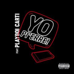 Yo Pi'erre! (Single)