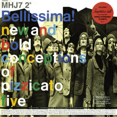 Bellissima! (Original recording remastered) - Pizzicato Five
