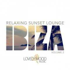 Relaxing Sunset Lounge Ibiza Vol 2 (No. 1)