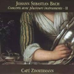 Bach - Concerts Avec Plusieurs Instruments, Vol 2 - Café Zimmermann
