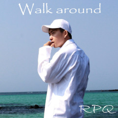 Walk Around (Single)