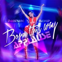 Mashup: Born This Way, Applause (Tuyệt Đỉnh Tranh Tài 2015) - Thảo Trang