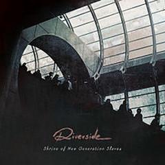 Shrine Of The New Generation Slaves (Limited Edition Mediabook) (CD1) - Riverside