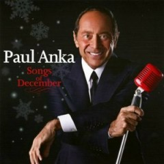 Songs Of December - Paul Anka