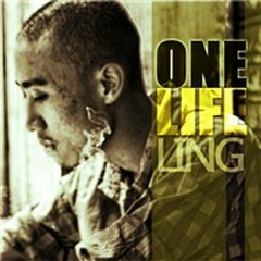 One Life - Ling