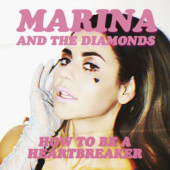 How To Be A Heartbreaker (Remixes) - EP