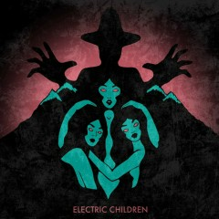 Electric Children - Merlin