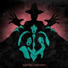 Electric Children - Merlin