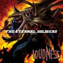 The Eternal Soldiers - LOUDNESS
