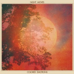 Colored Emotions - Night Moves
