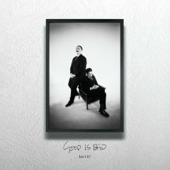 Good Is Bad (EP) - Jin Doggae, Willyeom