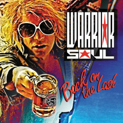 Back On The Lash - Warrior Soul