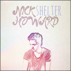 Shelter (Single) - Nick Howard