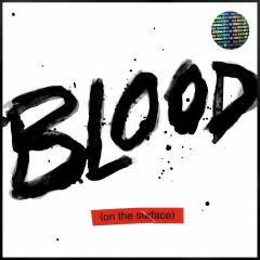 Blood On The Surface (Single) - Mikky Ekko
