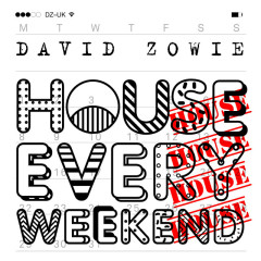 House Every Weekend (Remixes) (EP)