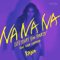 Na Na Na (Single) - Rana