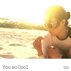 You So Cool (Single)
