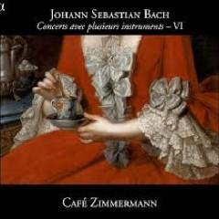 Bach - Concerts Avec Plusieurs Instruments, Vol 6 - Café Zimmermann