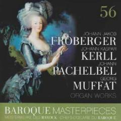 Baroque Masterpieces CD 56 - Froberger, Kerll, Pachelbel, Muffat Organ Works - Leonhardt Gustav