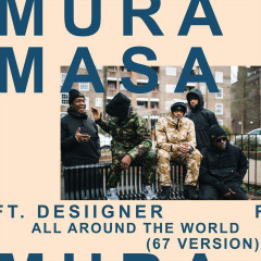 All Around The World (67 Version) (Single) - Mura Masa