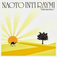 Tabiuta Diary - Naoto Inti Raymi