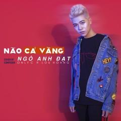 Não Cá Vàng (Cover) (Single)