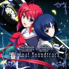 Zero Infinity -Devil of Maxwell- & Vermilion -Bind of Blood- Original Soundtrack CD1 - Yonao Keishi