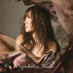 SYMBOLIC BRIDE - Masami Okui