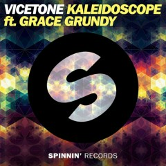 Kaleidoscope (Original Mix) - Vicetone, Grace Grundy