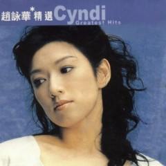 滚石香港黄金十年系列-赵咏华精选/ Cyndi Chao Greatest Hits (CD2) - Triệu Vịnh Hoa