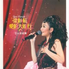 爱的大游行live全记录/ Jasmine Leong Love Parade Live All Record (CD1) - Lương Tịnh Như