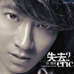 失去/ Mất (CD2) - Tôn Diệu Uy